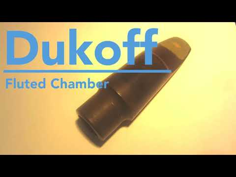 testing Dukoff Fluted Chamber (tenor saxophone mouthpiece)
