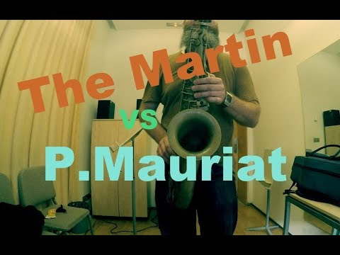 The Martin Committee III vs P.Mauriat 66R UL
