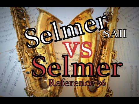 Selmer Reference 36 vs Selmer SA II