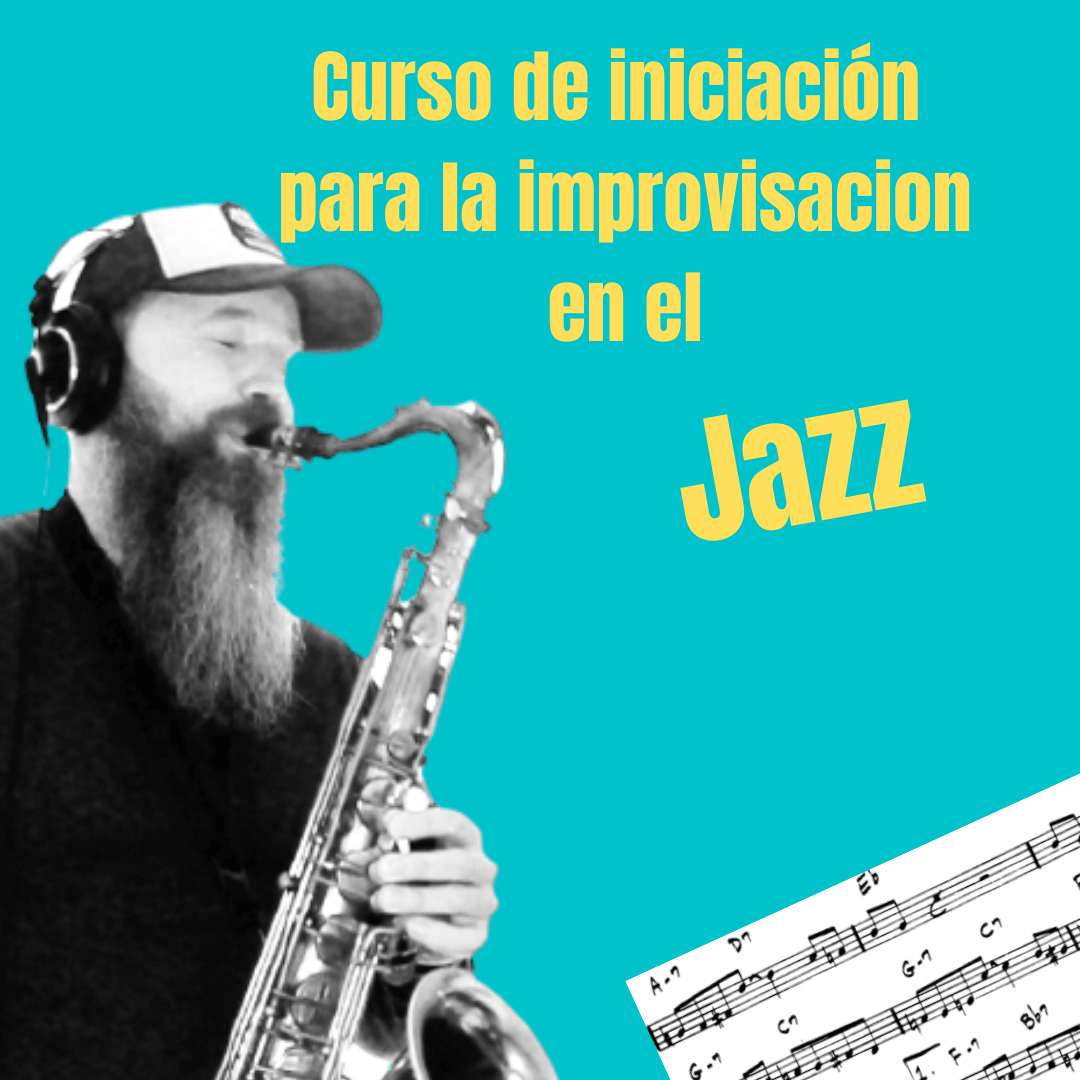 Curso de iniciación para la Improvisacion en el Jazz